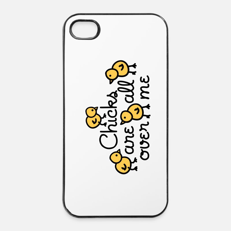 Chicks iPhone Cases - Chicks are all over me - iPhone 4 & 4s Case white/black