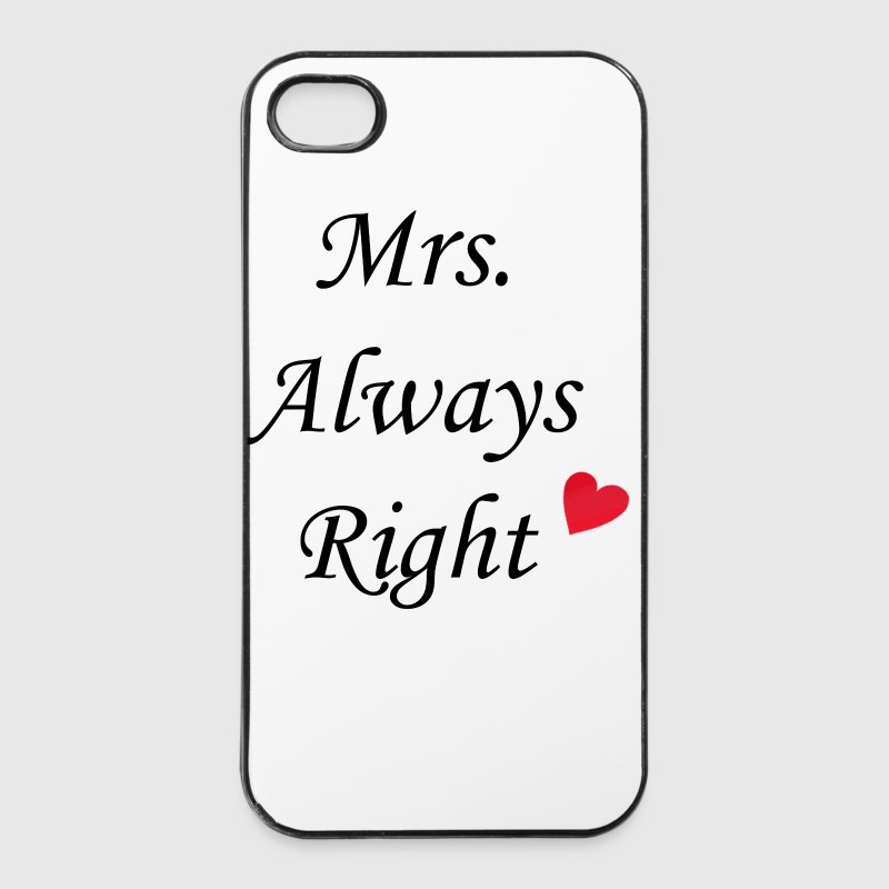 Mrs. Always Right - iPhone 4/4s Hard Case