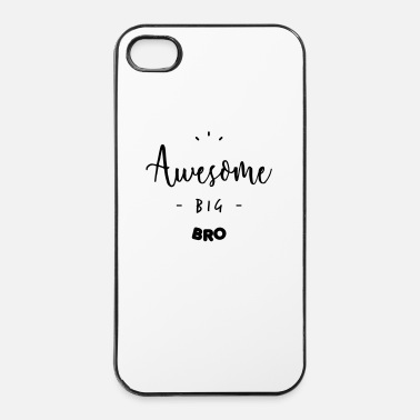 Fantastico Awesome BIG BRO - Custodia rigida per iPhone 4/4s