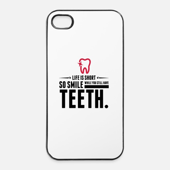 Freude iPhone Hüllen - Life is Short. Smile While You Have Teeth! (2015) - iPhone 4 & 4s Hülle Weiß/Schwarz