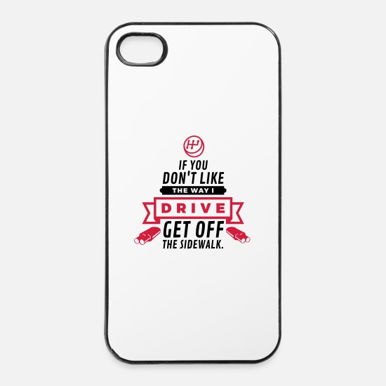 Funny iPhone Cases - Get Off the Sidewalk! (2015) - iPhone 4 & 4s Case white/black