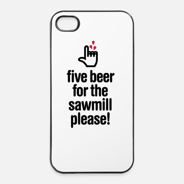 Doigt Five beer for the sawmill please - menuisier - Coque rigide iPhone 4/4s