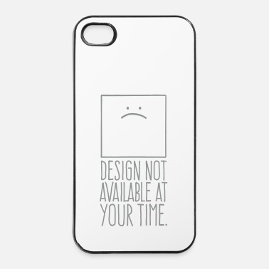 Zeitmaschine Design not available at your time  - iPhone 4 & 4s Hülle