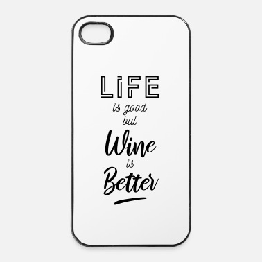 Shopping Life is good but wine is  - iPhone 4 & 4s Case