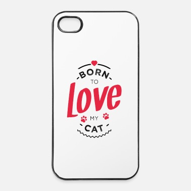 Originell Born to love my cat - iPhone 4 & 4s Hülle