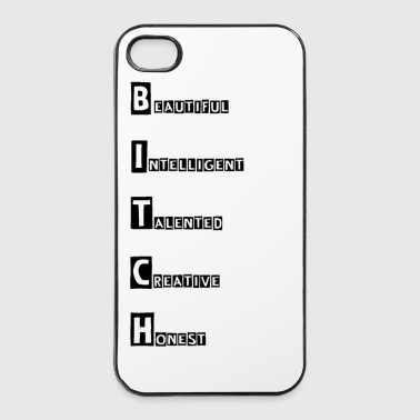 B.I.T.C.H - iPhone 4/4s hard case