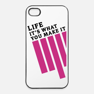 LIFE - IT'S WHAT YOU MAKE IT - iPhone 4/4s Hard Case