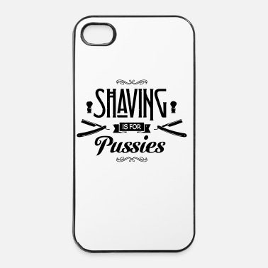 Print Shaving is for Pussies - iPhone 4/4s hard case