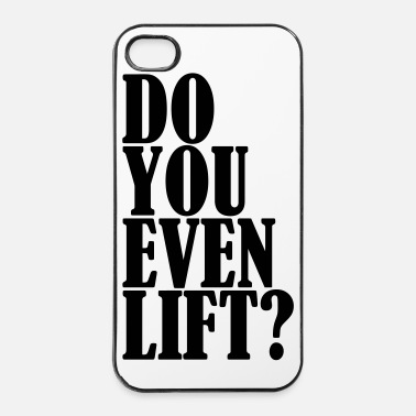 Fitness Do You Even Lift - iPhone 4 & 4s Case