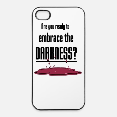 Fan Embrace the Darkness - iPhone 4 & 4s Case