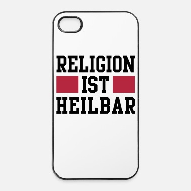 Religion Religion ist heilbar - iPhone 4 & 4s Hülle