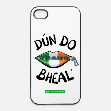 Mouth Celtic Shut your mouth - iPhone 4 & 4s Case
