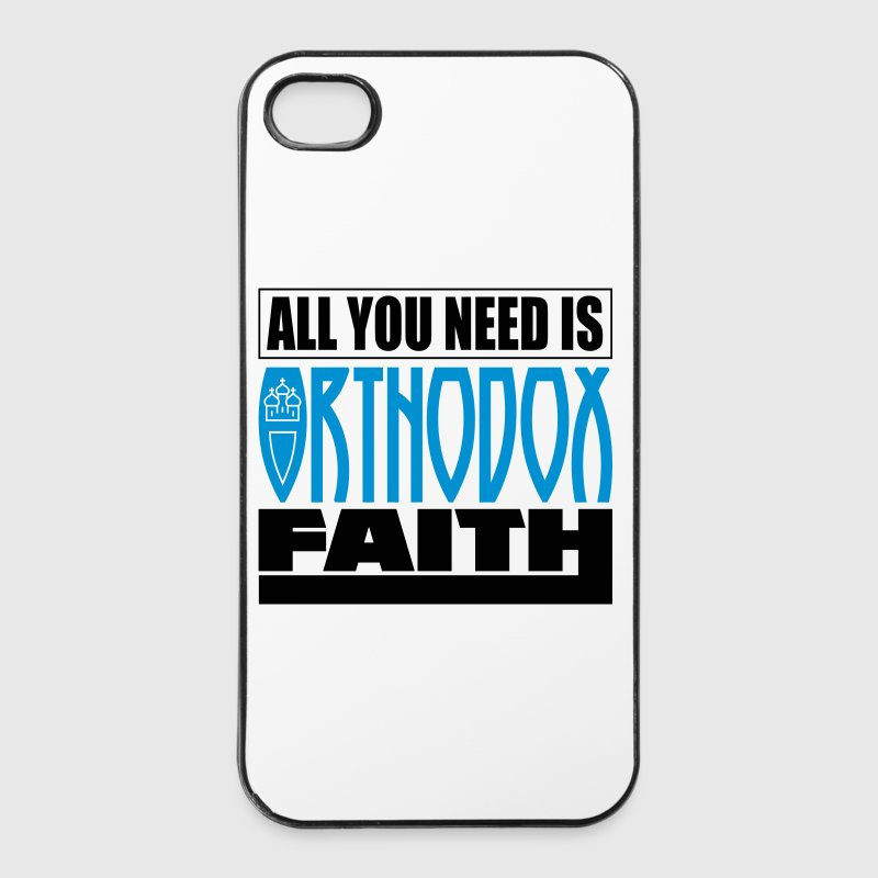 All you need is Orthodox Faith - iPhone 4/4s Hard Case