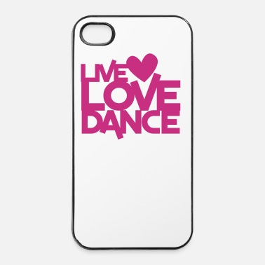 Fitness LIVE LOVE DANCE design dancer dancing fitness - iPhone 4 & 4s Case