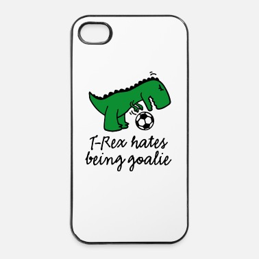 But T-Rex hates being a goalie football gardien de but - Coque rigide iPhone 4/4s