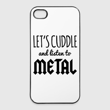 Cuddle Listen To Metal  - iPhone 4/4s hard case
