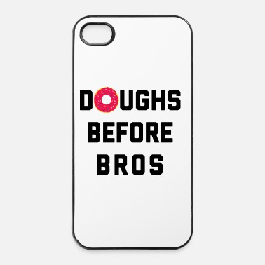 Rude Doughs Before Bros Funny Quote - iPhone 4/4s hard case