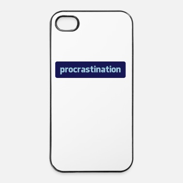 Provocation procrastination - Coque rigide iPhone 4/4s