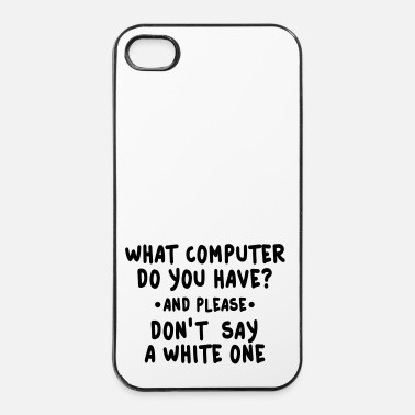 Tv what computer do you have - iPhone 4/4s hard case