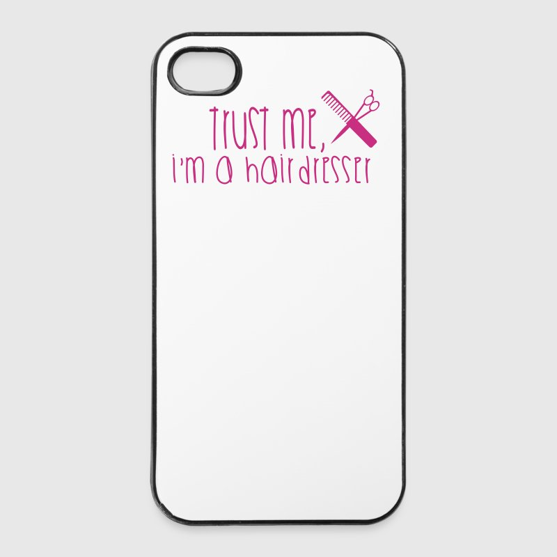 Trust Me I'm A Hairdresser - iPhone 4/4s Hard Case