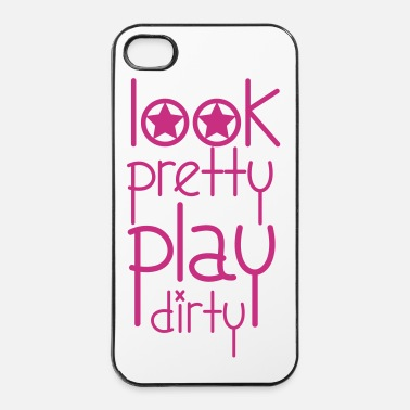 Pretty Look Pretty Play Dirty - iPhone 4/4s hard case