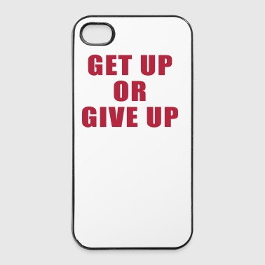 Get Up Or Give Up - iPhone 4/4s Hard Case
