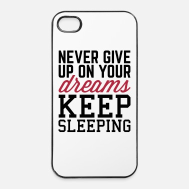 Up Never Give Up Dreams  - iPhone 4/4s kovakotelo