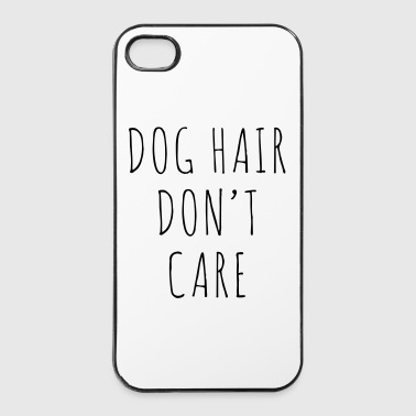Dog Hair Funny Quote - iPhone 4/4s Hard Case