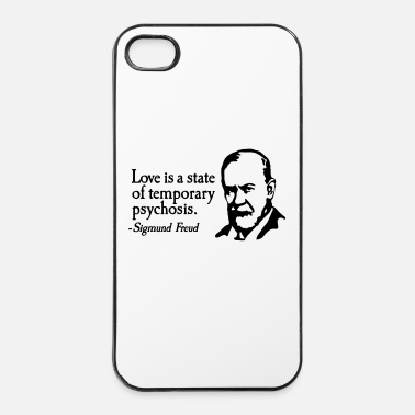 Just Love is just a temporary psychosis - Sigmund Freud - Custodia rigida per iPhone 4/4s