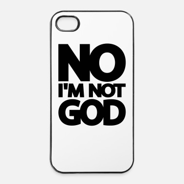 Uskonto No I'm Not God - iPhone 4/4s kovakotelo
