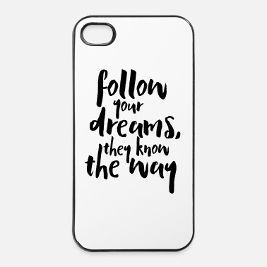 Festa Della Mamma Follow Your Dreams Quote - Custodia rigida per iPhone 4/4s