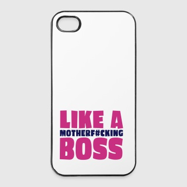 like a motherfcking boss 2c - Custodia rigida per iPhone 4/4s