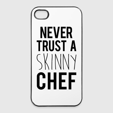 A Skinny Chef Funny Quote - iPhone 4/4s Hard Case