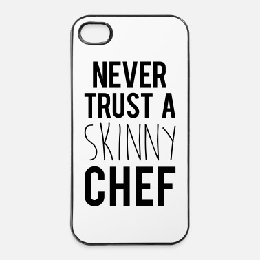 Chef A Skinny Chef Funny Quote - iPhone 4 & 4s Hülle