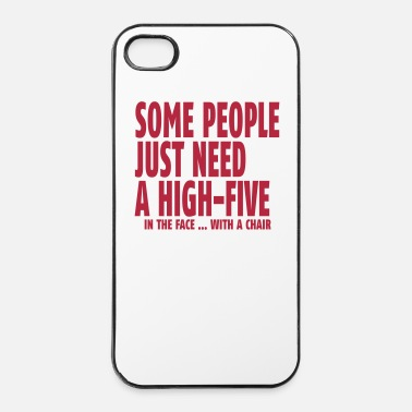 Ilta some people need a high five in the face I - iPhone 4/4s kovakotelo