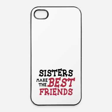 Meilleur Ami sisters make the best friends 2c - Coque rigide iPhone 4/4s