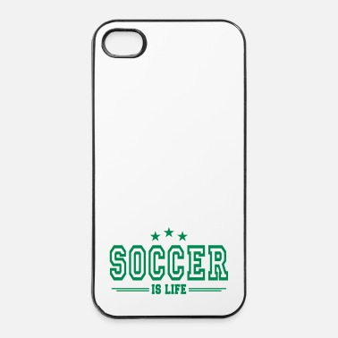 Soccer soccer is life 2 - Coque rigide iPhone 4/4s