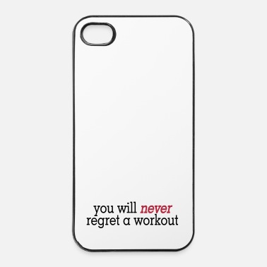 Fitness you will never regret a workout 2c - iPhone 4/4s hard case