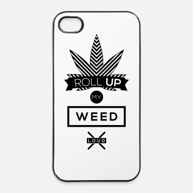 Herbe roll up my weed loud - Coque rigide iPhone 4/4s