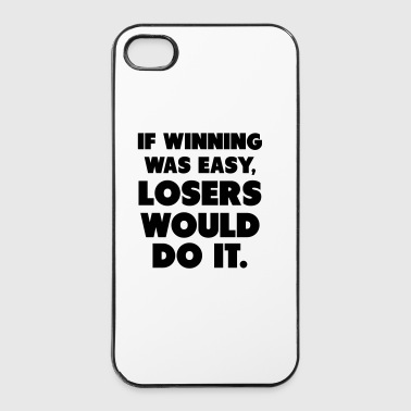 If Winning Was Easy - Coque rigide iPhone 4/4s