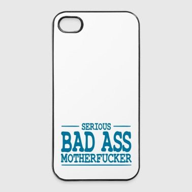 serious bad ass motherfucker / badass - iPhone 4/4s Hard Case