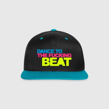 Dance To The Beat 2 EDM Quote - Contrast Snapback Cap