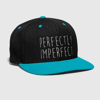 Perfectly Imperfect Funny Quote - Contrast Snapback Cap