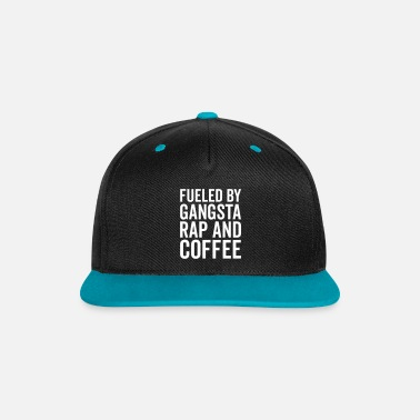 Gangsta Gangsta Rap And Coffee Funny Quote - Contrast Snapback Cap