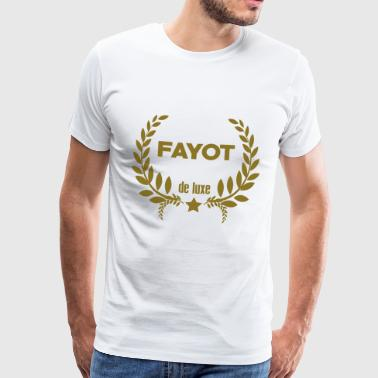 Fayot / Fayote / Humour / Prof / Ecole / Patron - T-shirt Premium Homme