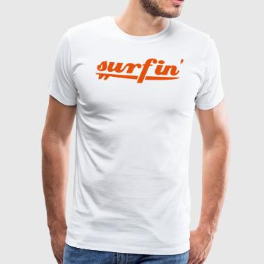 surfin surfboard - Men's Premium T-Shirt