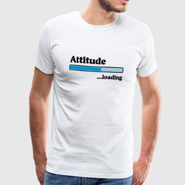 Attitude loading - Men's Premium T-Shirt