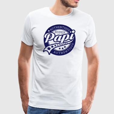 authentique super papi - T-shirt Premium Homme