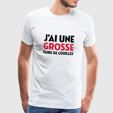 Paire de Couilles / Drague / Sexe / Courage - T-shirt Premium Homme