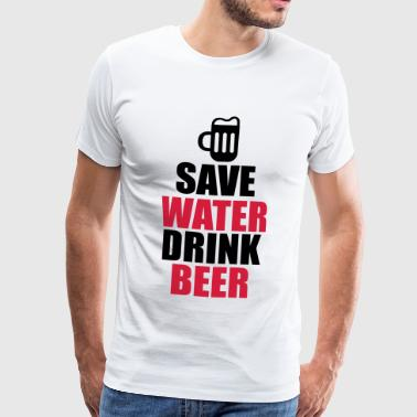 Alcohol Fun Shirt - Save water drink beer - Men's Premium T-Shirt